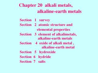Chapter 20  alkali metals,                    alkaline-earth metals