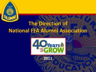 The Direction of  National FFA Alumni Association