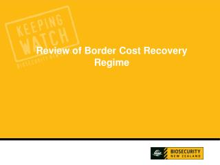 Review of Border Cost Recovery Regime
