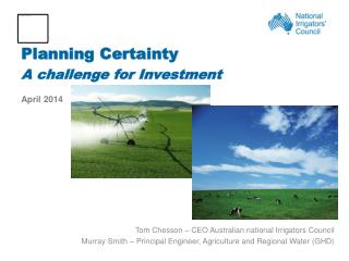 Planning Certainty A  challenge for Investment April 2014