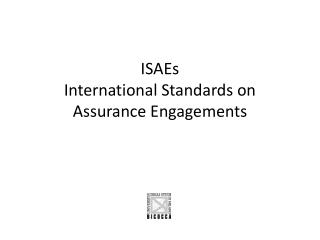 ISAEs International Standards on Assurance Engagements