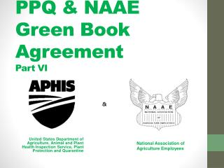 PPQ & NAAE  Green Book Agreement  Part VI