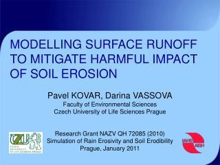 MODELLING SURFACE RUNOFF TO MITIGATE HARMFUL IMPACT O F  SOIL EROSION