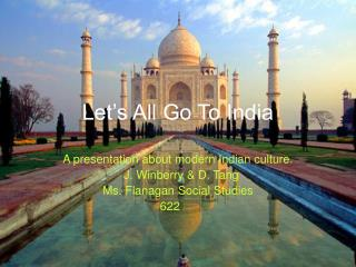 Let's All Go To India
