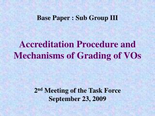 Accreditation Procedure: A Delicate Link