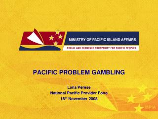 PACIFIC PROBLEM GAMBLING