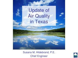 Update of  Air Quality  in Texas