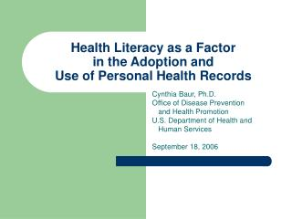 Health Literacy as a Factor in the Adoption and Use of Personal Health Records