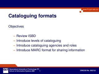 Cataloguing formats