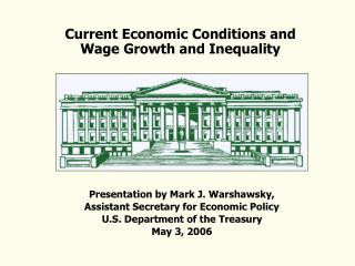 Current Economic Conditions and Wage Growth and Inequality