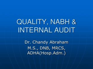 QUALITY, NABH & INTERNAL AUDIT