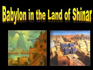 Babylon in the Land of Shinar