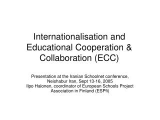 Internationalisation and Educational Cooperation & Collaboration (ECC)