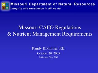Missouri CAFO Regulations  Nutrient Management Requirements