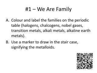 #1 – We Are Family