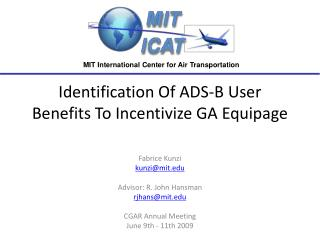 Identification Of ADS-B User Benefits To Incentivize GA Equipage
