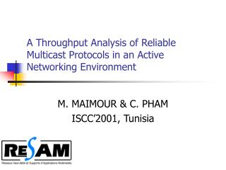 A Throughput Analysis of Reliable Multicast Protocols in an Active Networking Environment