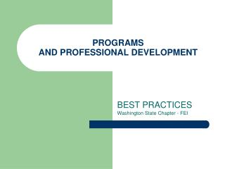 PROGRAMS  AND PROFESSIONAL DEVELOPMENT