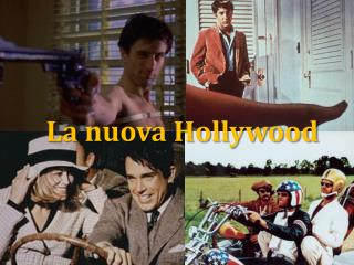 La nuova Hollywood