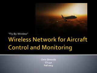 Wireless Network for Aircraft Control and Monitoring