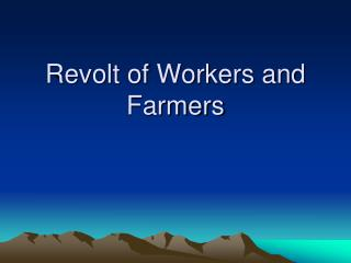Revolt of Workers and Farmers