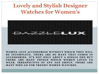 Dazzlelux Lovely and Stylish Designer Watches for Women's