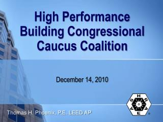 High Performance Building Congressional Caucus Coalition