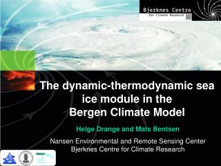 The dynamic-thermodynamic sea ice module in the  Bergen Climate Model