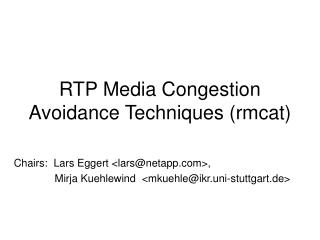 RTP Media Congestion Avoidance Techniques (rmcat)