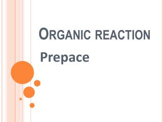 Organic reaction
