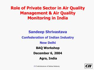 Role of Private Sector in Air Quality Management & Air Quality Monitoring in India