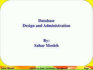 Database  Design and Administration By: Sahar Mosleh