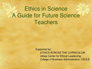 Ethics in Science A Guide for Future Science Teachers