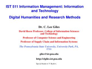 Dr. C. Lee Giles David Reese Professor, College of Information Sciences and Technology