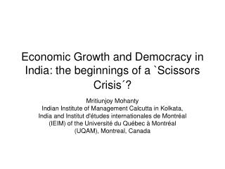 Economic Growth and Democracy in India: the beginnings of a `Scissors Crisis´?