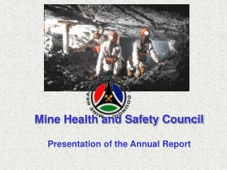 Mine Health and Safety Council Presentation of the Annual Report