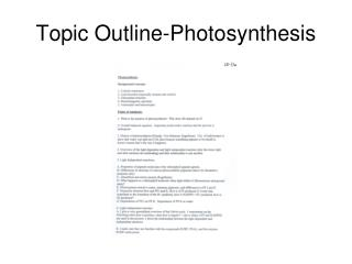 Topic Outline-Photosynthesis