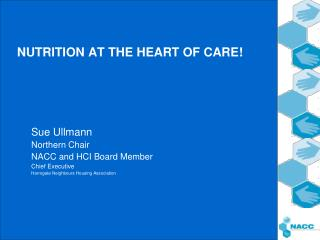 NUTRITION AT THE HEART OF CARE!