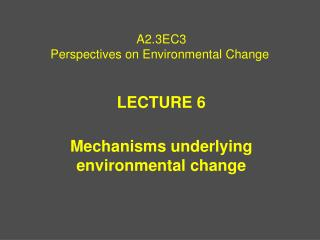 A2.3EC3 Perspectives on Environmental Change