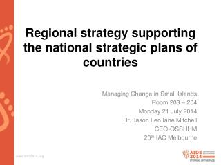 Regional strategy supporting the national strategic plans of countries