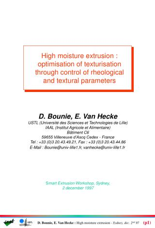 High moisture extrusion : optimisation of texturisation through control of rheological and textural parameters