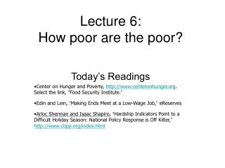 Lecture 6: How poor are the poor?