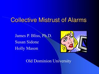 Collective Mistrust of Alarms