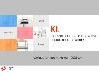 KI … the one source for innovative educational solutions!
