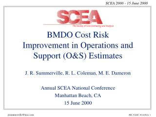 BMDO Cost Risk Improvement in Operations and Support (O&S) Estimates