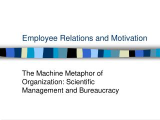 Employee Relations and Motivation