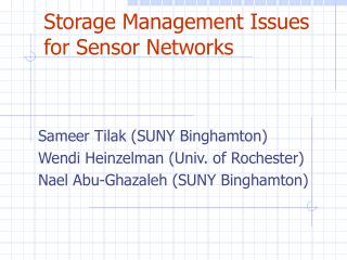Storage Management Issues for Sensor Networks