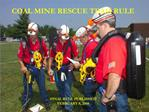 COAL MINE RESCUE TEAM RULE