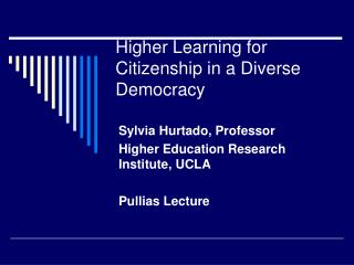 Higher Learning for Citizenship in a Diverse Democracy