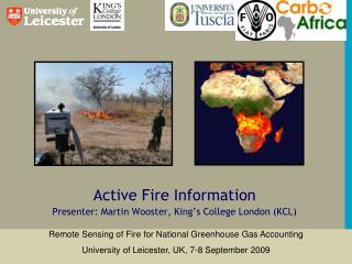 Active Fire Information Presenter: Martin Wooster, King's College London (KCL)